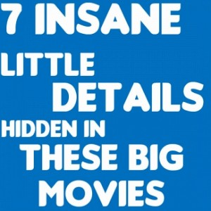 Amazing hidden details in movies you didn't notice!